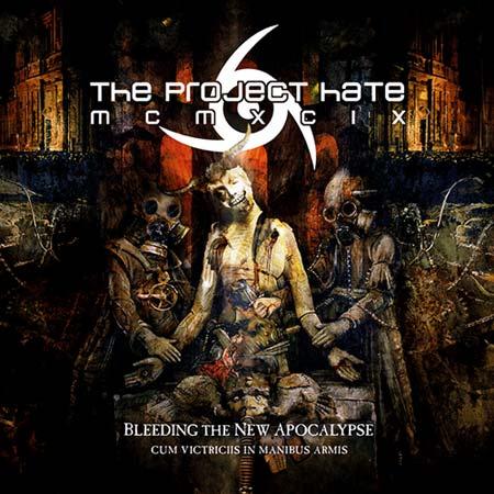 The Project Hate MCMXCIX : Bleeding the new Apocalypse