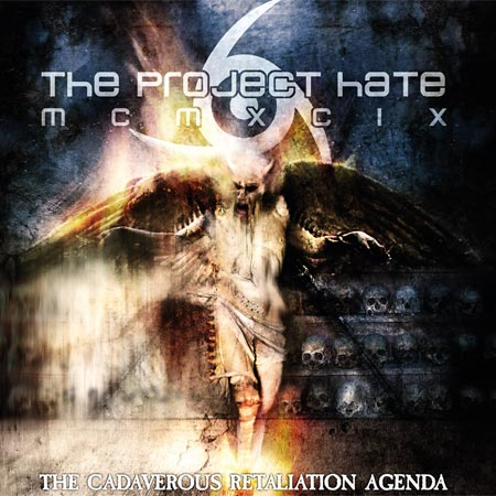 The Project Hate MCMXCIX : The Cadaverous Retaliation Agenda